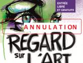 Annulation de l'Exposition Regard sur l'Art spéciale photos